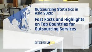 Outsourcing Statistics in Asia 2020