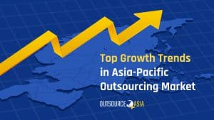 Top Growth Trends in Asia-Pacific Outsourcing Market