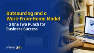 Outsourcing and a Work-From-Home Model