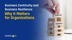Business Continuity and Business Resilience