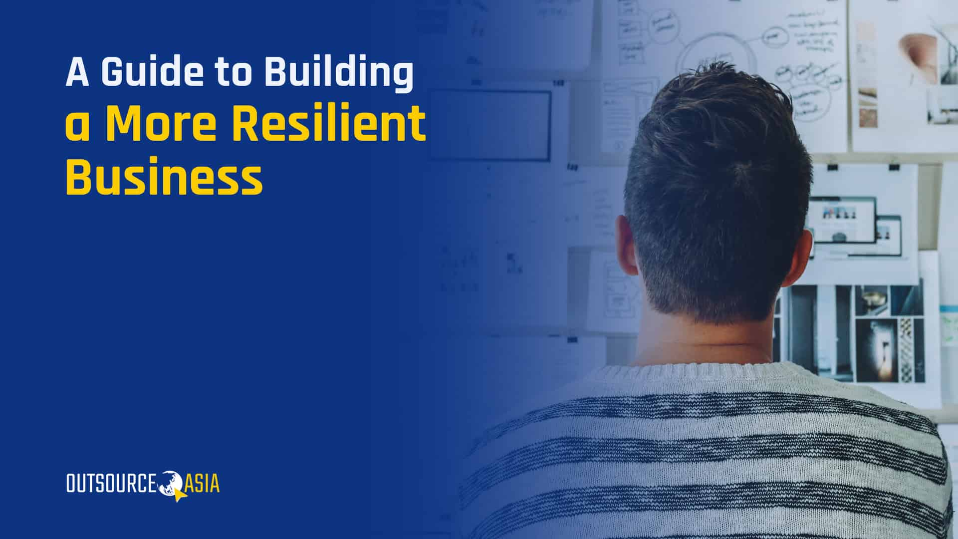 A Guide to Building a More Resilient Business