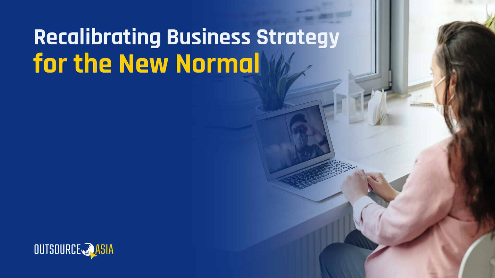 Business Strategy for the New Normal